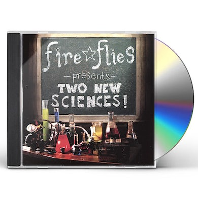 Fire Flies TWO NEW SCIENCES CD