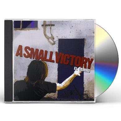A Small Victory EL CAMINO CD