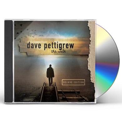 dave pettigrew WALK (DELUXE EDITION) CD
