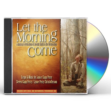 Janice Kapp Perry LET THE MORNING COME CD
