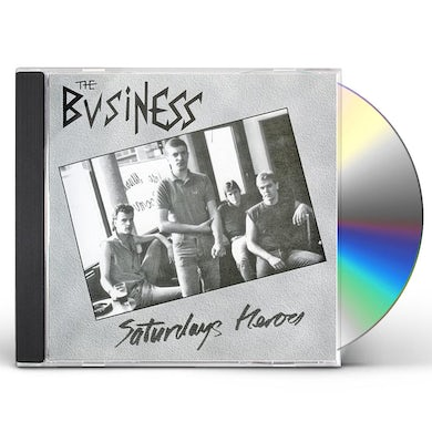 The Business SATURDAY'S HEROES CD