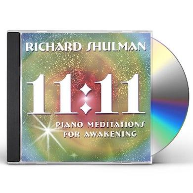 Richard Shulman 11:11 PIANO MEDITATIONS FOR AWAKENING CD