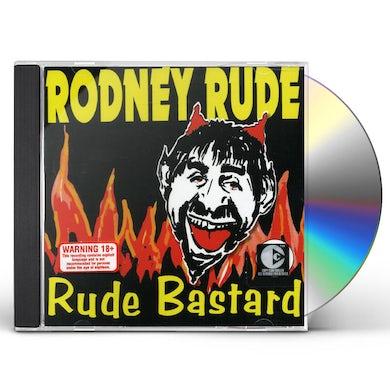 Rodney Rude RUDE BASTARD CD