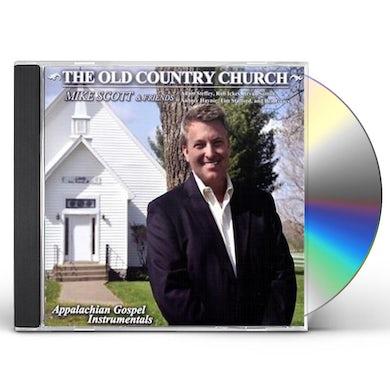Mike Scott OLD COUNTRY CHURCH APPALACHIAN GOSPEL INSTRUMENTAL CD
