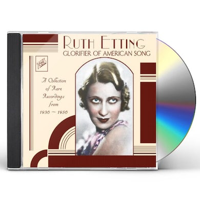 Ruth Etting GLORIFIER OF AMERICAN SONG CD