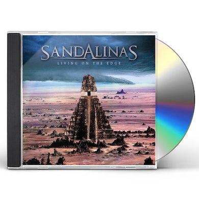 Sandalinas LIVING ON THE EDGE CD