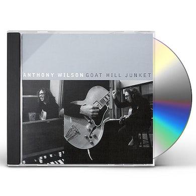 Anthony Wilson GOAT HILL JUNKET CD