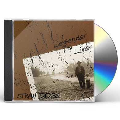 Straw Dogs LEGENDS & LIES CD