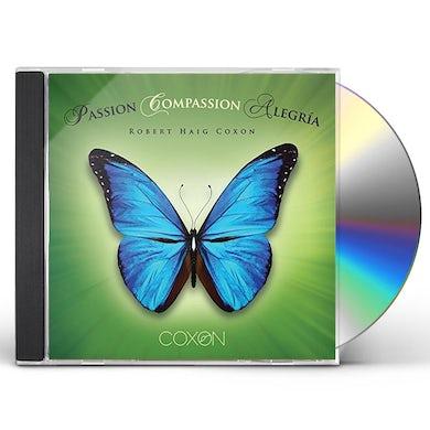 Robert Haig Coxon PASSION COMPASSION ALEGRIA CD