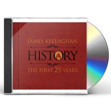 James Keelaghan HISTORY: THE FIRST 25 YEARS CD