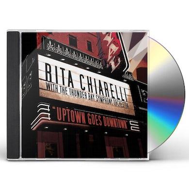 Rita Chiarelli UPTOWN GOES DOWNTOWN TONIGHT CD