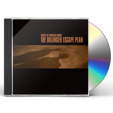 Dillinger Escape Plan UNDER THE RUNNING BOARD CD