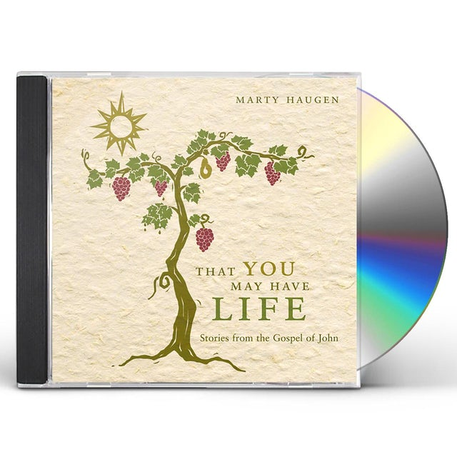 Marty Haugen THAT YOU MAY HAVE LIFE CD