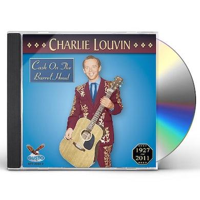 Charlie Louvin CASH ON THE BARREL HEAD CD