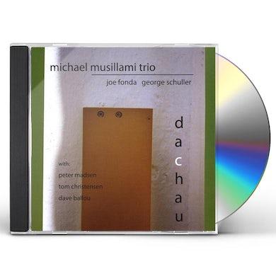 Michael Musillami DACHAU CD