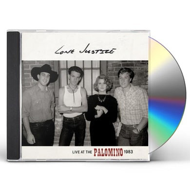 Lone Justice LIVE AT THE PALOMINO CD