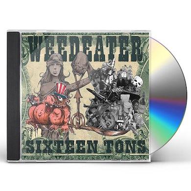 Weedeater SIXTEEN TONS CD