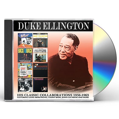 Duke Ellington HIS CLASSIC COLLABORATIONS: 1956-1963 CD