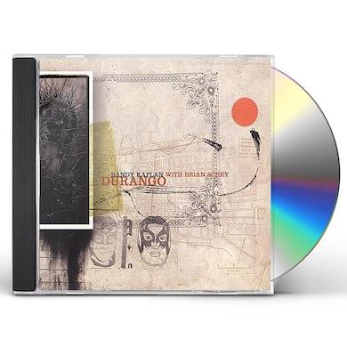 Randy Kaplan DURANGO WITH BRIAN SCHEY CD