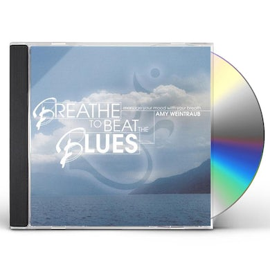 BREATHE TO BEAT THE BLUES CD