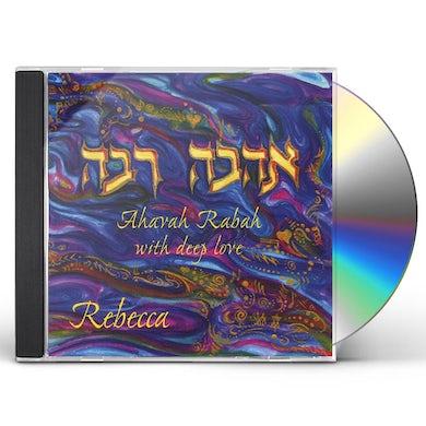 Rebecca AHAVAH RABAH-WITH DEEP LOVE CD