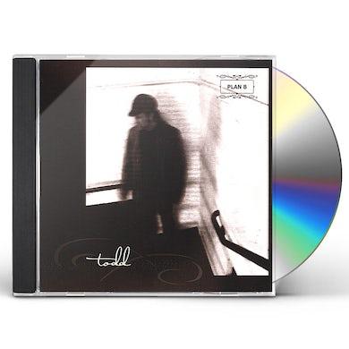 TODD PLAN B CD