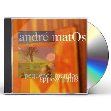 Andre Matos PEQUENOS MUNDOS / SMALL WORLDS CD