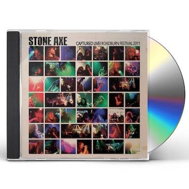Stone Axe CAPTURED LIVE - ROADBURN FESTIVAL 2011 CD