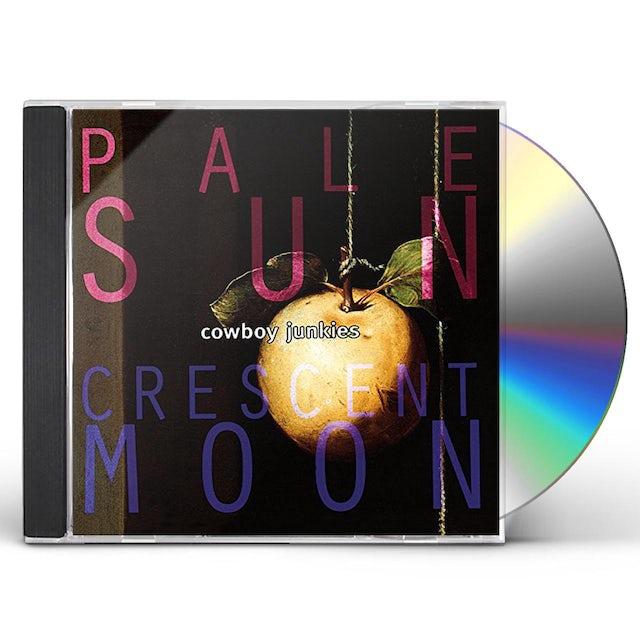 Cowboy Junkies PALE SUN CRESCENT MOON CD