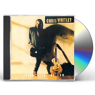Chris Whitley LIVING WITH THE LAW CD