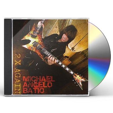 Michael Angelo Batio 2 X AGAIN CD