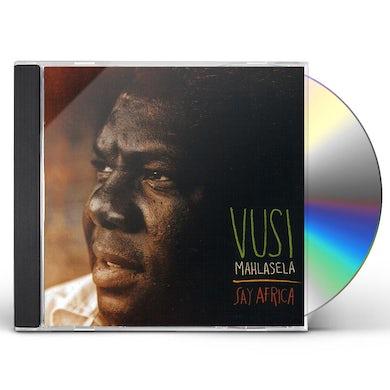 Vusi Mahlasela SAY AFRICA CD