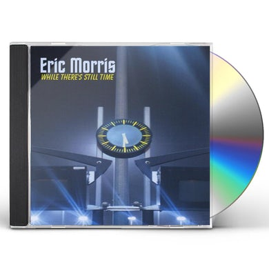 Eric Morris WHILE THERE'S STILL TIME CD