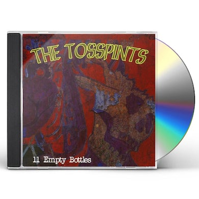 Tosspints 11 EMPTY BOTTLES CD