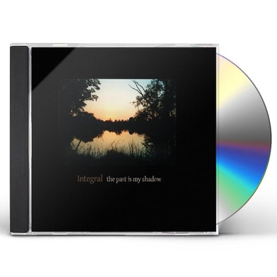 Integral PAST IS MY SHADOW CD