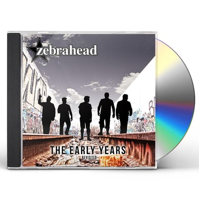 Zebrahead EARLY YEARS - REVISITED CD