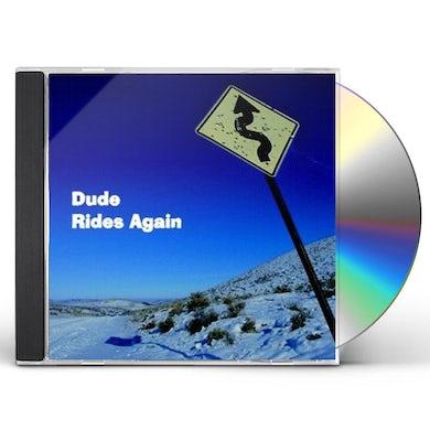 Dude RIDES AGAIN CD