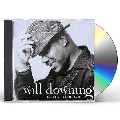 Will Downing AFTER TONIGHT CD