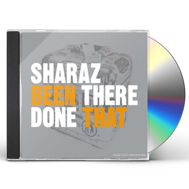 Sharaz BEEN THERE DONE THAT CD