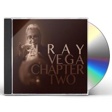 Ray Vega CHAPTER TWO CD