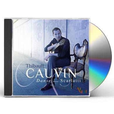 Thibault Cauvin DANSE AVEC SCARLATTI CD
