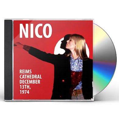 Nico REIMS CATHEDRAL - DECEMBER 13 1974 CD