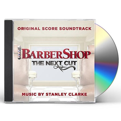Stanley Clarke BARBERSHOP: THE NEXT CUT - Original Soundtrack CD