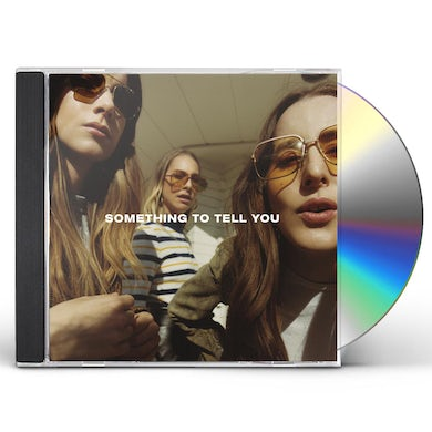 Haim SOMETHING TO TELL YOU CD