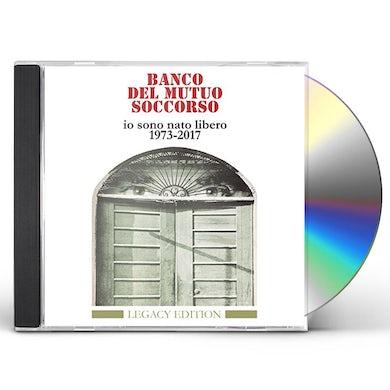 Banco Del Mutuo Soccorso IO SONO NATO LIBERO 1973-2017 CD
