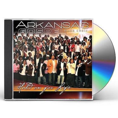 Arkansas Gospel Mass Choir HOLD ON FOR LIFE CD