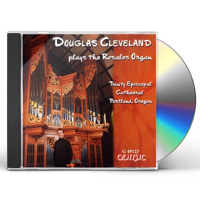 DOUGLAS CLEVELAND PLAYS THE ROSALES ORGAN CD