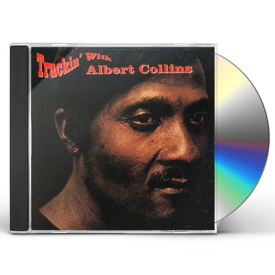 Albert Collins TRUCKIN WITH CD