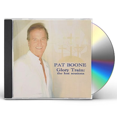 Pat Boone GLORY TRAIN - THE LOST SESSIONS CD