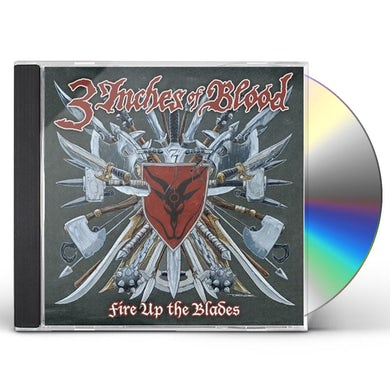 3 Inches Of Blood FIRE UP THE BLADES CD